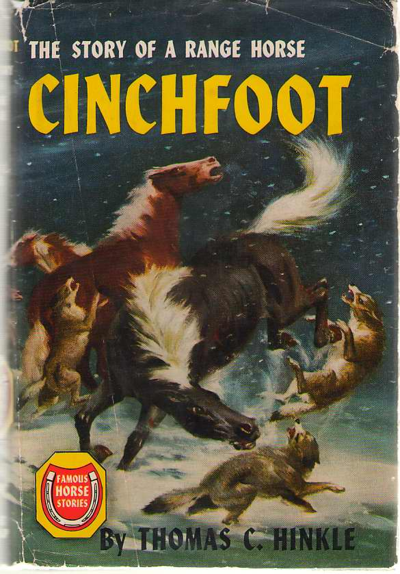 Image for Cinchfoot The Story of a Range Horse