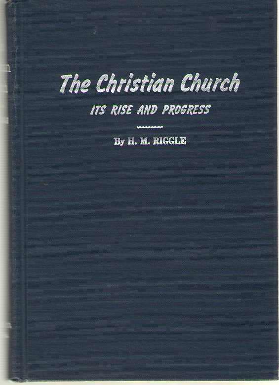 Image for The Christian Church Its Rise and Progress