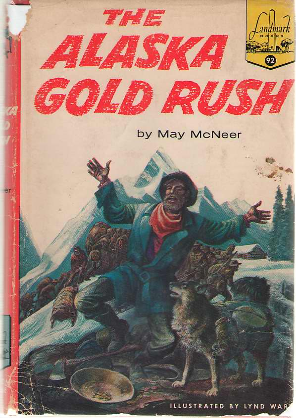 Image for The Alaska Gold Rush