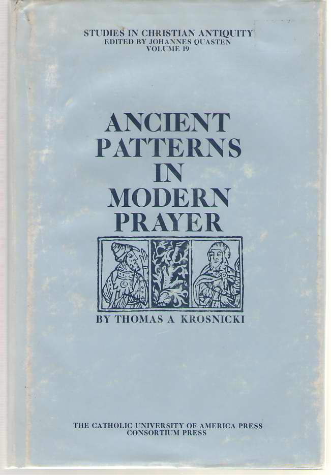 Image for Ancient Patterns in Modern Prayer
