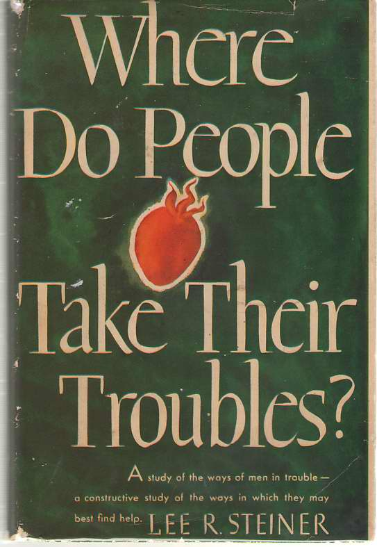 Image for Where Do People Take Their Troubles