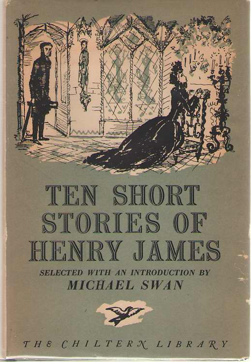 Image for Ten Short Stories Of Henry James Selected with an Introduction by Michael Swan