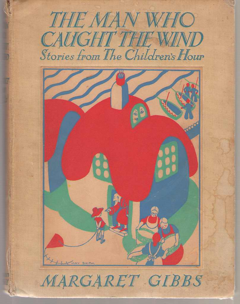 Image for The Man Who Caught The Wind, And Other Stories From The Children's Hour