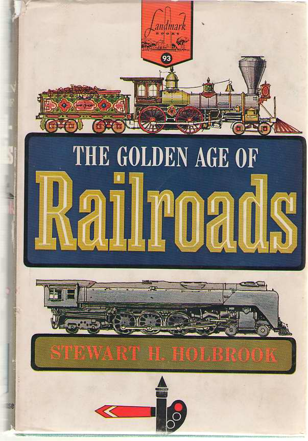 Image for The Golden Age Of Railroads
