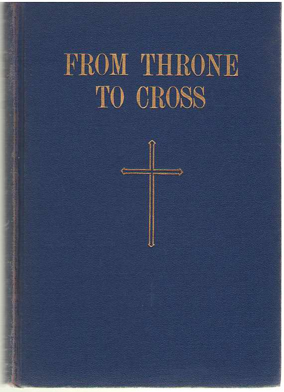 Image for From Throne To Cross Selected Lenten Sermons