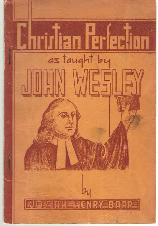 Image for Christian Perfection, As Taught By John Wesley