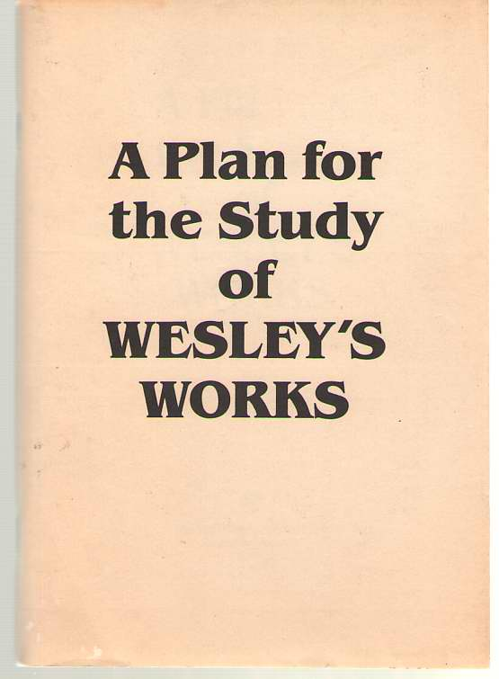 Image for A Plan For The Study Of Wesley's Works