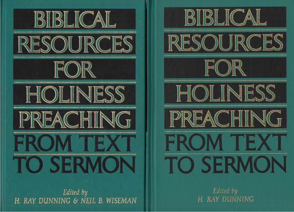 Image for Biblical Resources For Holiness Preaching, 2-Vol. Set  From Text to Sermon