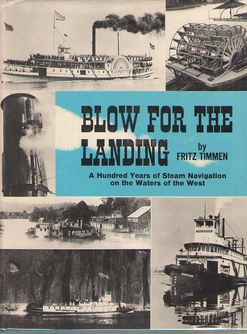 Image for Blow For The Landing A Hundred Years of Steam Navigation on the Waters of the West