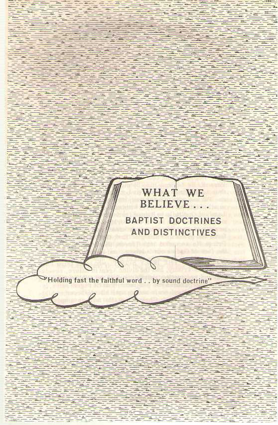 Image for What We Believe . . . Baptist Doctrines and Distinctives