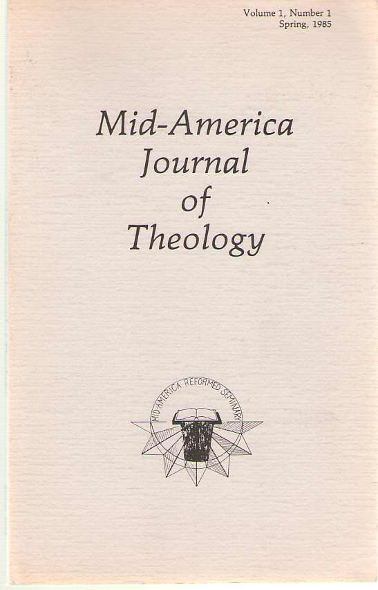 Image for Mid-america Journal Of Theology, Volume 1 Number 1, Spring 1985