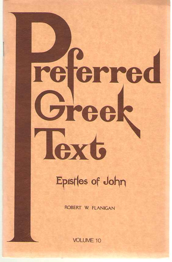 Image for Preferred Greek Text Volume 10 - the Epistles of John