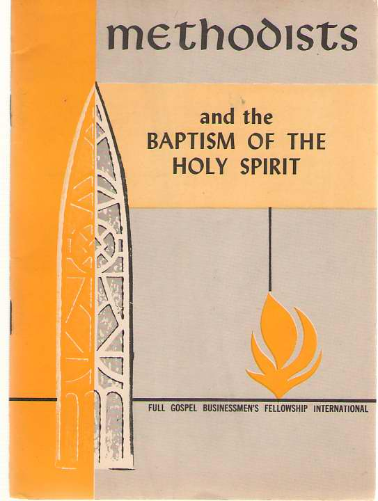 Image for Methodists and the Baptism of the Holy Spirit