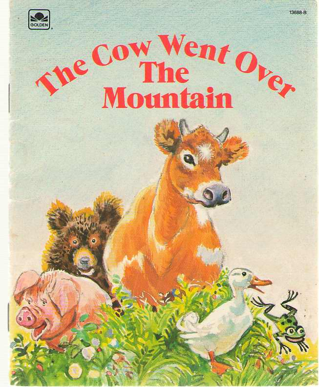Image for The Cow Went Over The Mountain