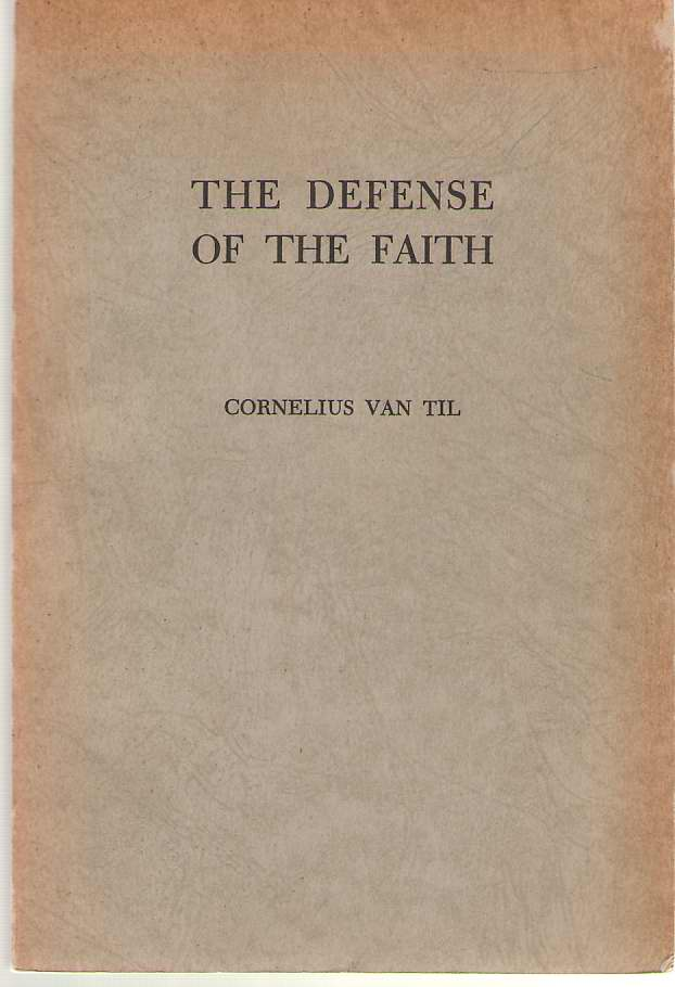 Image for The Defense Of The Faith