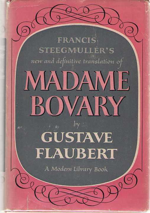 Image for Madame Bovary Francis Steegmuller's New and Definitive Translation
