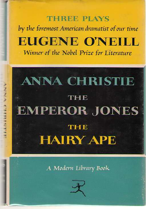 Image for Three Plays by Eugene O'Neill  Anna Christie, The Emperor Jones, and The Hairy Ape