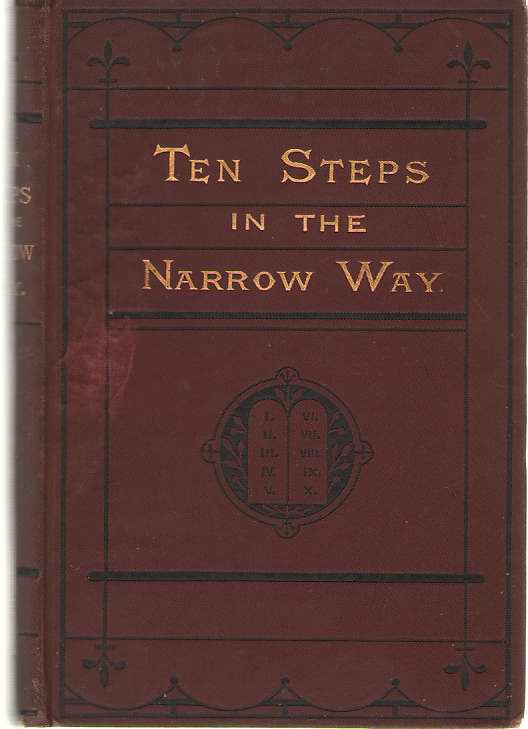 Image for Ten Steps In The Narrow Way Or the Commandments Illustrated, a Book for Girls