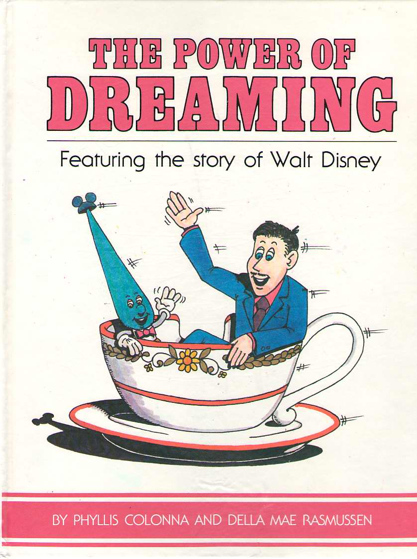 Image for The Power Of Dreaming Featuring the Story of Walt Disney