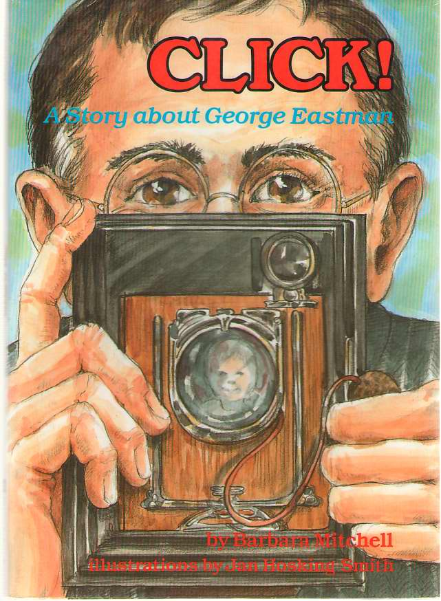 Image for Click  A Story About George Eastman