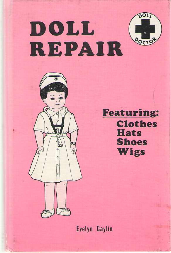 Image for Doll Repair  From the Gay World of Dolls and Doll Shoes
