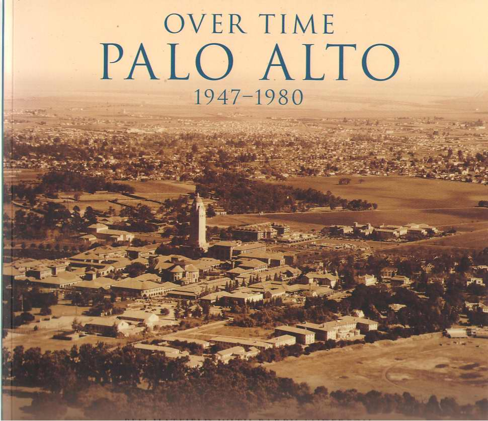 Image for Over Time  Palo Alto, 1947-1980
