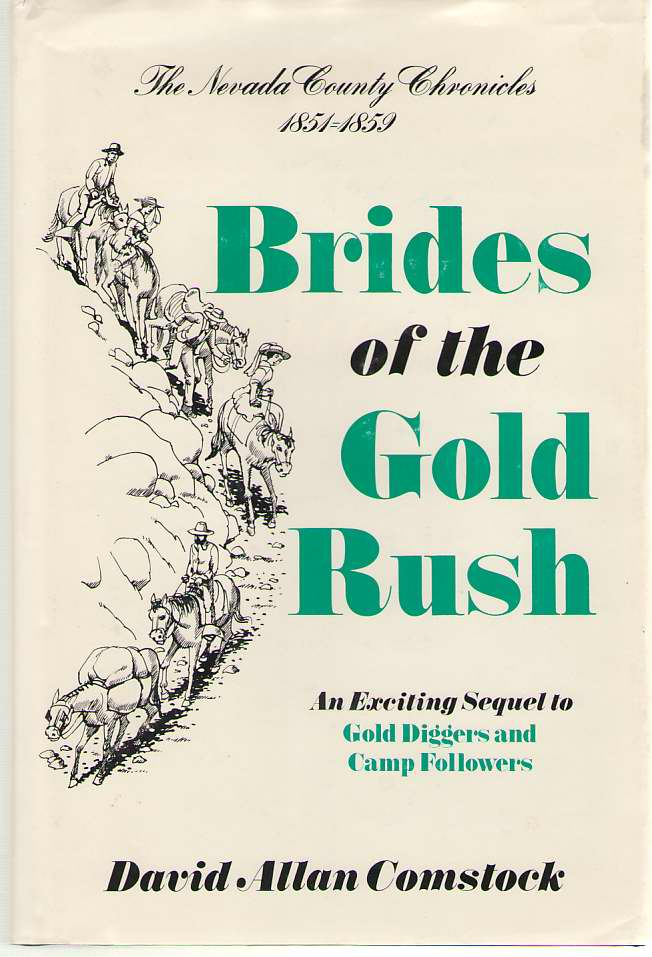Image for Brides of the Gold Rush, 1851-1859
