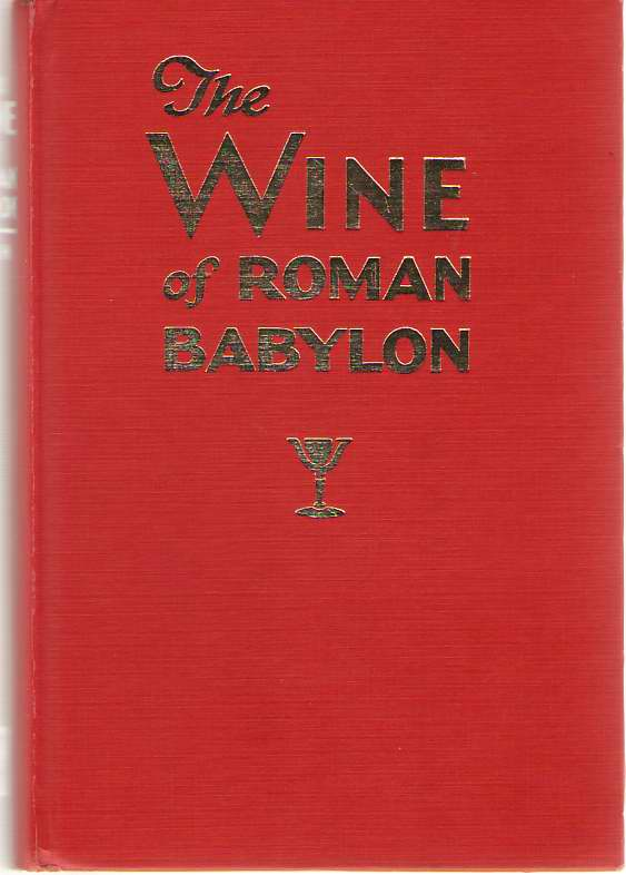 Image for The Wine Of Roman Babylon