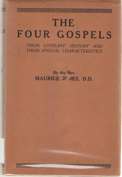 Image for The Four Gospels Their Literary History and Their Special Characteristics
