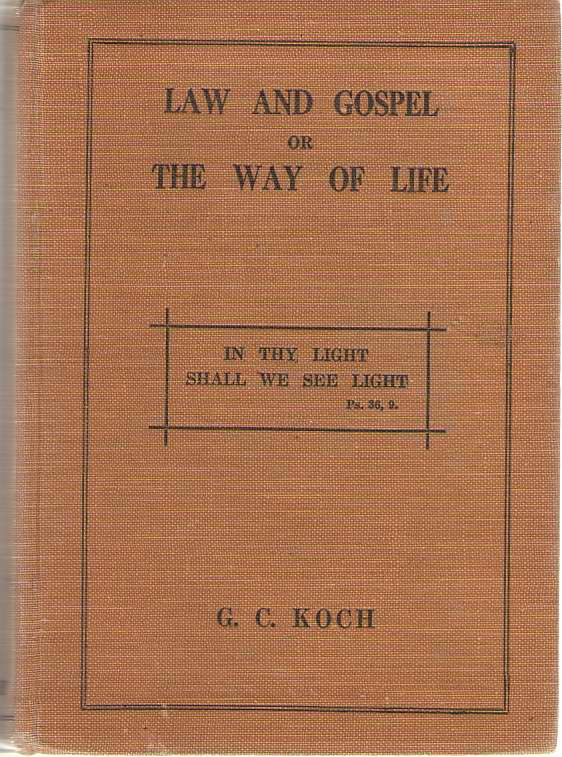 Image for Law And Gospel, Or The Way Of Life