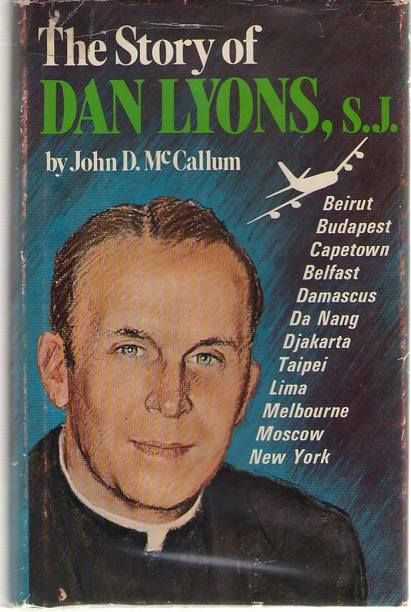Image for The Story Of Dan Lyons, S. J.
