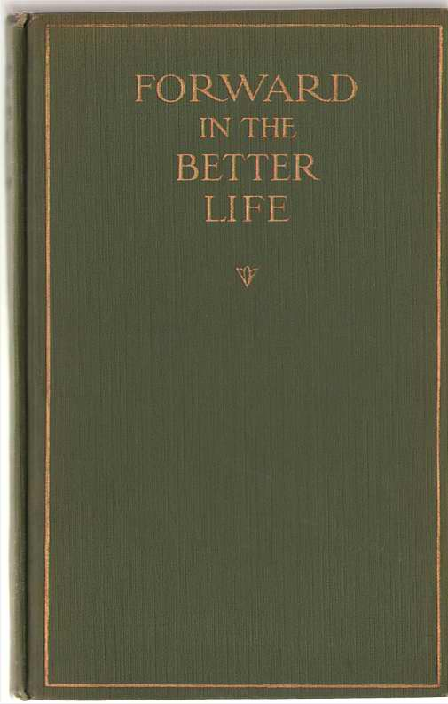Image for Forward In The Better Life