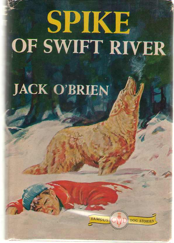 Image for Spike Of Swift River