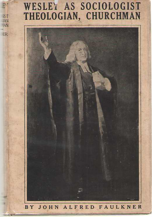 Image for Wesley As Sociologist, Theologian, Churchman