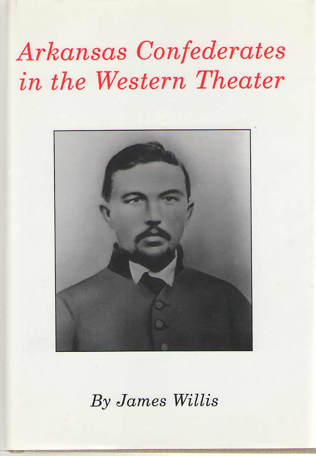 Image for Arkansas Confederates in the Western Theater