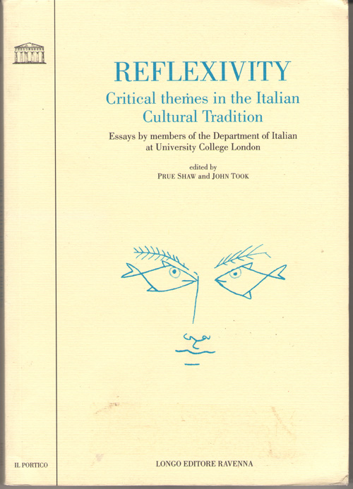 Image for Reflexivity Critical Themes in the Italian Cultural Tradition