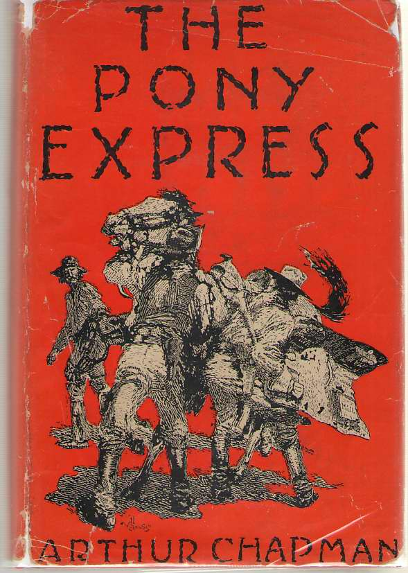 Image for The Pony Express The Record of a Romantic Venture in Business