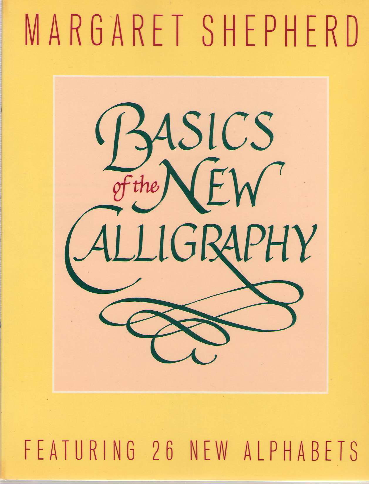 Image for Basics Of The New Calligraphy