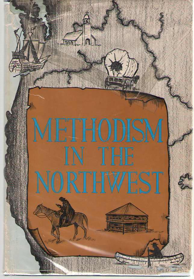 Image for Methodism in the Northwest