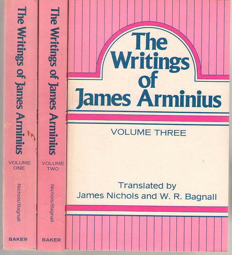 Image for The Writings of James Arminius 3 Volume Set