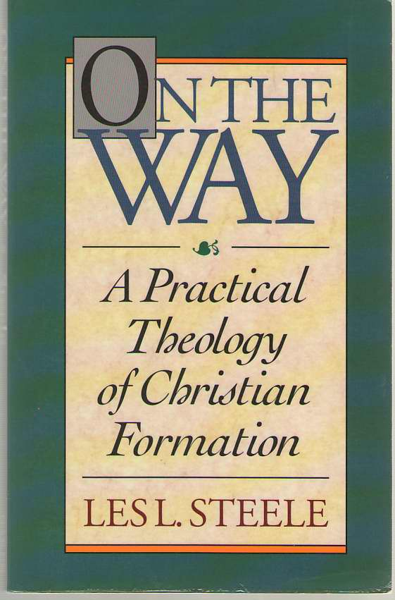 Image for On the Way  A Practical Theology of Christian Formation