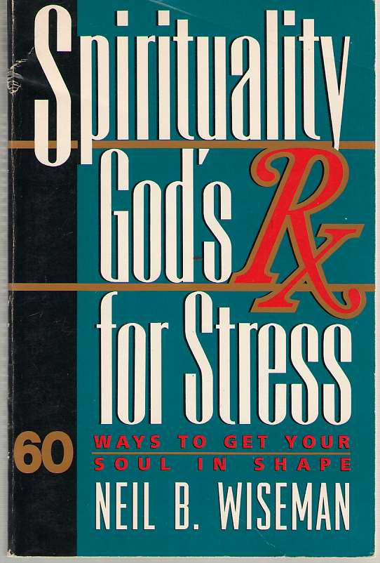 Image for Spirituality  God's RX for stress : 60 ways to get your soul in shape