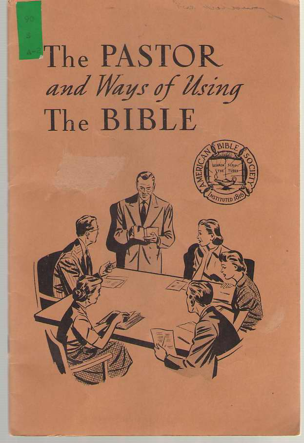 Image for The Pastor and Ways of Using the Bible