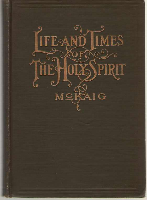 Image for The Life And Times Of The Holy Spirit Volume 1