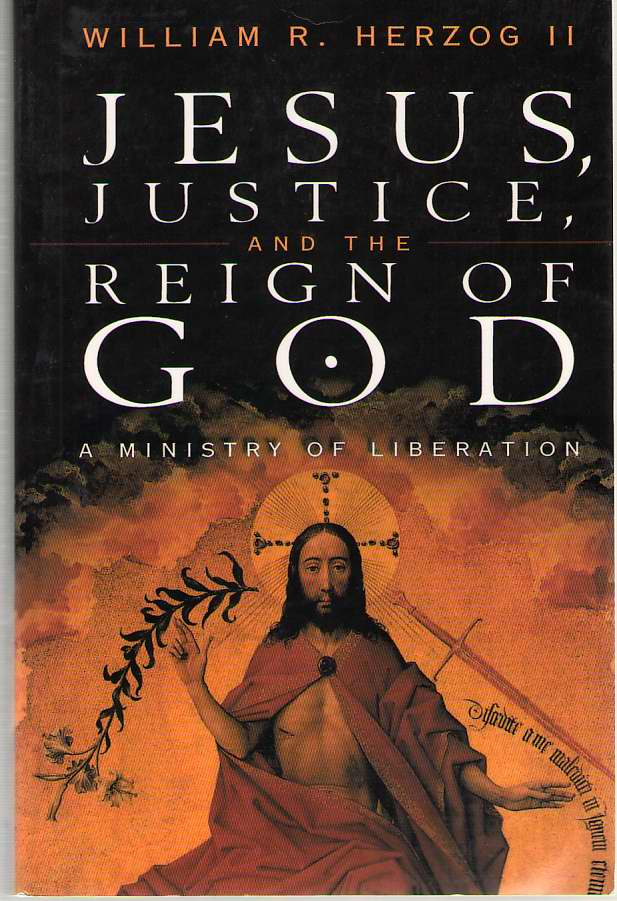 Image for Jesus, Justice and the Reign of God  A Ministry of Liberation