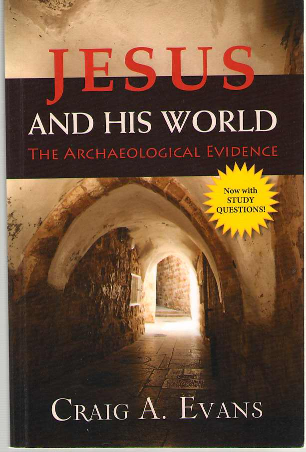 Image for Jesus and His World  The Archaeological Evidence
