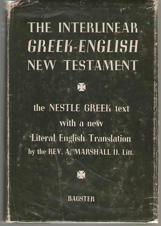 Image for The Interlinear Greek - English New Testament The Nestle Greek Text with a New Literal English Translation