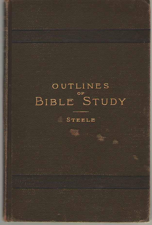 Image for Outlines Of Bible Study A Four Year Course for Schools and Colleges