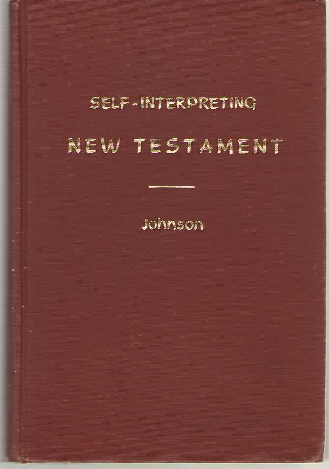 Image for The Self-Interpreting New Testament