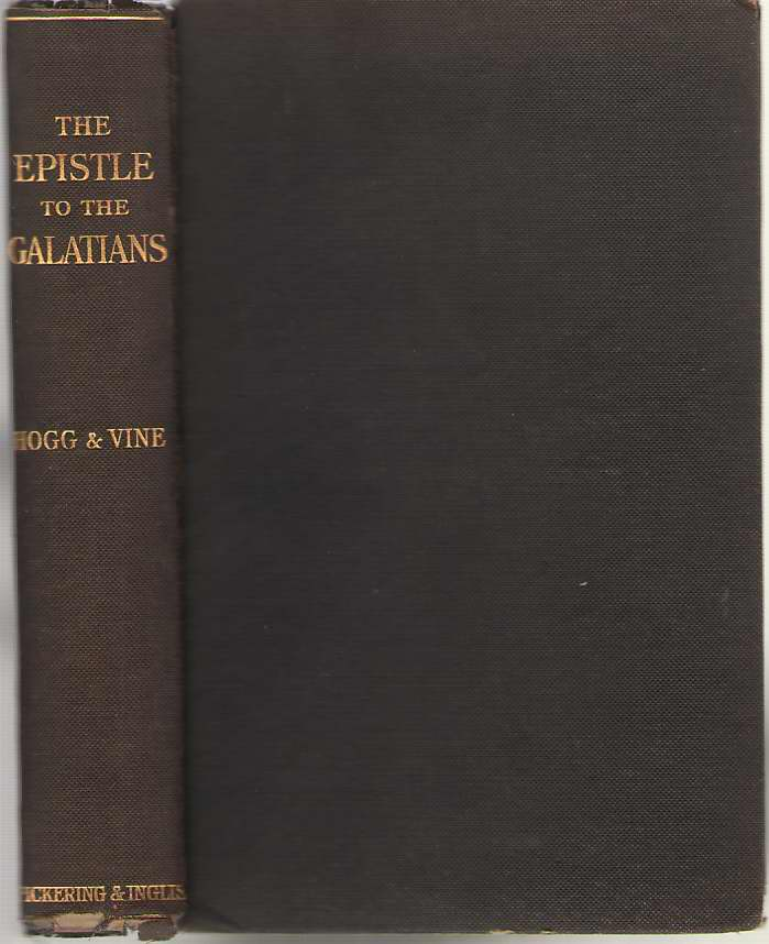 Image for The Epistle of Paul the Apostle to the Galatians with Notes Exegetical and Expository